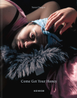 Come Get Your Honey: A Story about the Lgbtqia+ Refugee and Asylum Seekers Cover Image