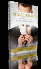 Masquerade: Prepare for the Greatest Con Job in History Cover Image