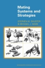 Mating Systems and Strategies (Monographs in Behavior and Ecology) Cover Image