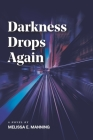 Darkness Drops Again Cover Image