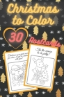 Christmas to Color Postcards: Handmade Tear-Out Coloring Cards Create Your Own Blessings Funny Quotes Gift Tags Book for Adults and Kids Cover Image