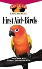First Aid for Birds (Your Happy Healthy Pet Guides #147) Cover Image