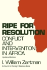 Ripe for Resolution: Conflict and Intervention in Africa (Council on Foreign Relations Book) Cover Image