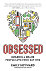 Obsessed: Building a Brand People Love from Day One Cover Image