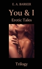You & I Erotic Tales Trilogy Cover Image