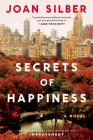 Secrets of Happiness: A Novel Cover Image
