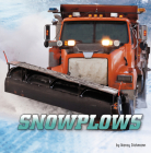 Snowplows (Wild about Wheels) Cover Image