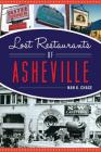Lost Restaurants of Asheville Cover Image