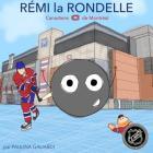 Rémi La Rondelle: Canadiens de Montreal Cover Image