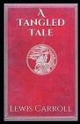 A Tangled Tale Illustrated Cover Image