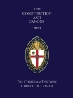 The Constitution and Canons of the Christian Episcopal Church of Canada 2020 Cover Image