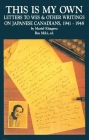This Is My Own: Letters to Wes and Other Writings on Japanese Canadians, 1941-1948 Cover Image