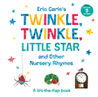Eric Carle's Twinkle, Twinkle, Little Star and Other Nursery Rhymes: A Lift-the-Flap Book (The World of Eric Carle) Cover Image