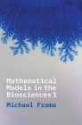 Mathematical Models in the Biosciences I Cover Image