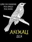 Libri da colorare per adulti per donne - zen - Animali Cover Image