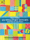 101 Needlepoint Stitches and How to Use Them: Fully Illustrated with Photographs and Diagrams (Dover Embroidery) Cover Image