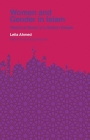 Women and Gender in Islam: Historical Roots of a Modern Debate (Veritas Paperbacks) Cover Image