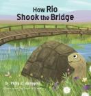How Rio Shook the Bridge Cover Image