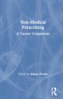 Non-Medical Prescribing: A Course Companion Cover Image