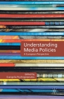 Understanding Media Policies: A European Perspective Cover Image
