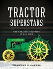 Tractor Superstars: The Greatest Tractors of All Time Cover Image