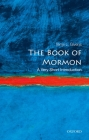 The Book of Mormon: A Very Short Introduction Cover Image