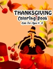 Thanksgiving Coloring Book for Kids Ages 4-8: Fun Blessing Thanksgiving Toddler and Preschool Turkey & Other Cute Stuff Coloring and Guessing Game For Cover Image