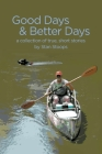 Good Days and Better Days Cover Image