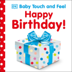 Baby Touch and Feel: Happy Birthday Cover Image