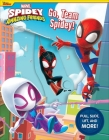 Marvel: Spidey and His Amazing Friends: Go, Team Spidey! (Multi-Novelty) Cover Image