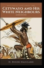 Cetywayo and his White Neighbours Annotated Cover Image
