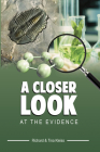 A Closer Look At The Evidence Cover Image