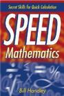 Speed Mathematics: Secrets Skills for Quick Calculation Cover Image