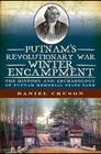 Putnam's Revolutionary War Winter Encampment: The History and Archeology of Putnam Memorial State Park Cover Image