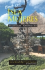 Best of Isla Mujeres: A Traveler's Guide to the Island's Best Cover Image