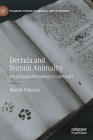 Derrida and Textual Animality: For a Zoogrammatology of Literature (Palgrave Studies in Animals and Literature) Cover Image
