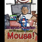 Sharod-Azarian and His Hamster Named Mouse! Cover Image