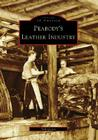 Peabody's Leather Industry (Images of America (Arcadia Publishing)) Cover Image