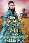 The Sheriff's Stubborn Secretive Bride Cover Image