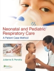 Neonatal and Pediatric Respiratory Care: A Patient Case Method Cover Image