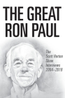 The Great Ron Paul: The Scott Horton Show Interviews 2004-2019 Cover Image