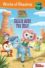 World of Reading: Sheriff Callie's Wild West Callie Asks For Help: Level Pre-1 Cover Image