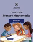 Cambridge Primary Mathematics Workbook 5 with Digital Access (1 Year) (Cambridge Primary Maths) Cover Image