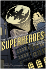 The Psychology of Superheroes: An Unauthorized Exploration (Psychology of Popular Culture) Cover Image
