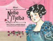 Meet… Nellie Melba Cover Image