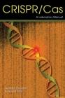 Crispr-Cas: A Laboratory Manual Cover Image