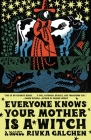 Everyone Knows Your Mother Is a Witch: A Novel Cover Image