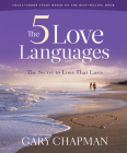 The Five Love Languages: How to Express Heartfelt Commitment to Your Mate Cover Image