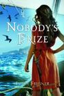 Nobody's Prize Cover Image