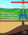 Methods for Petroleum Well Optimization: Automation and Data Solutions Cover Image